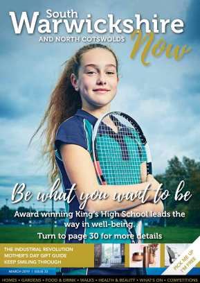 South Warwickshire Now Magazine March 2019