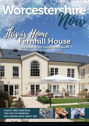 Worcestershire Now Magazine Dec 2018 /Jan 2019