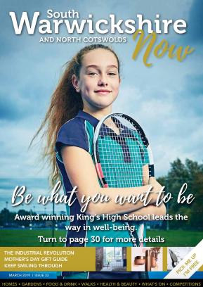 South Warwickshire Now Magazine March 2019